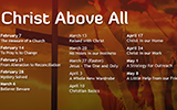 Christ Above All Video Sermon Series