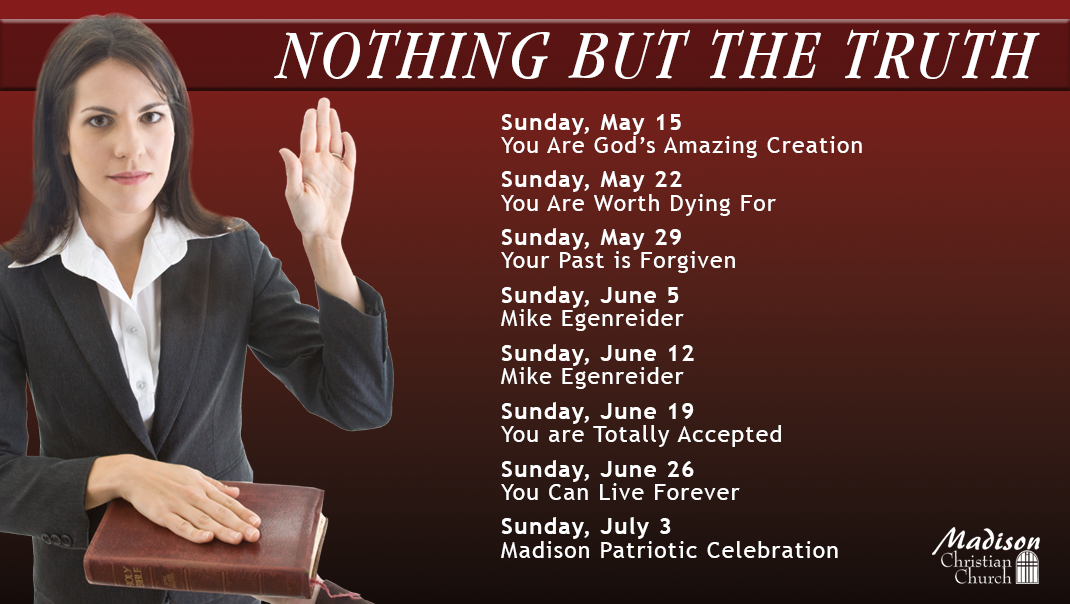 Nothing But the Truth Sermon Series